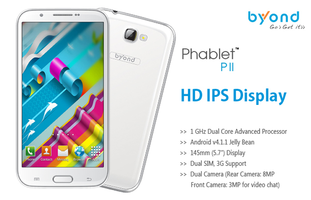 Byond Phablet PII Launched, 5.7 inch IPS HD Display, Jelly Bean, Dual Core Processor, 8.0 MP Camera