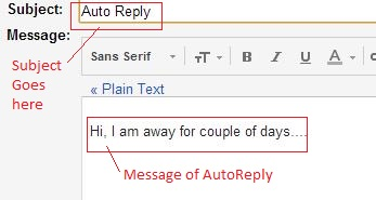 Gmail Auto Reply SEt Subject and Message