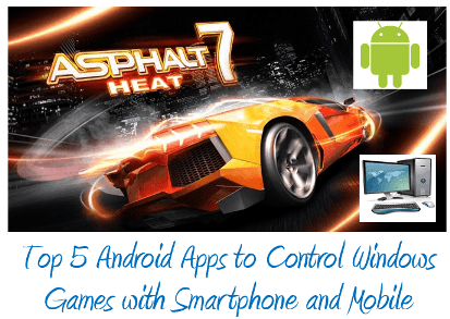 Android Apps to Control Games on Windows