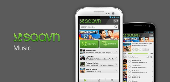Saavn Android App to listen hindi music