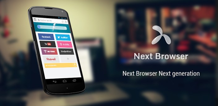 Next Browser - Android Web Browser