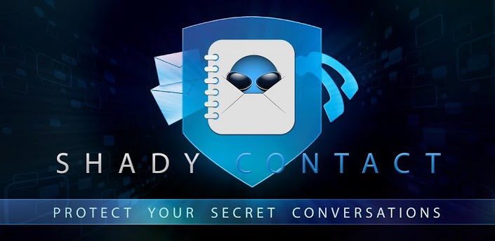 Shady Contacts App to Hide SMS and Call Logs
