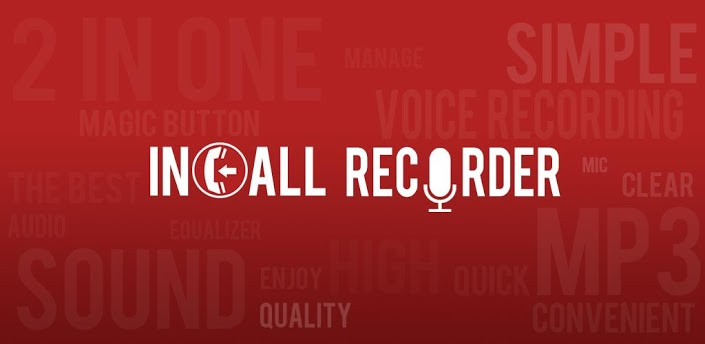 InCall Recorder & Voice