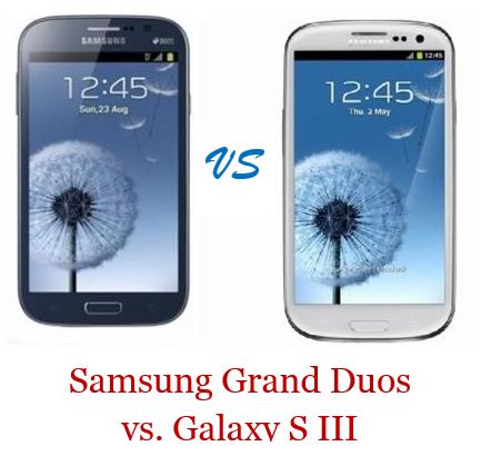 Samsung Grand Duos vs. Galaxy S III