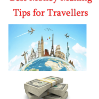 Best Money Making Tips for Travellers