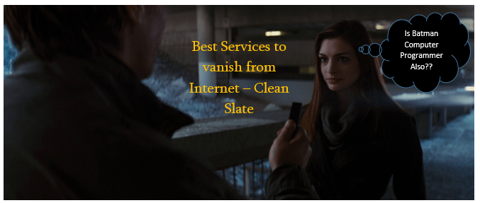 Best Services to vanish from Internet