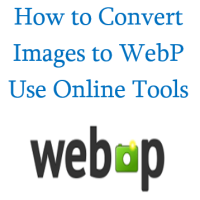 Convert Images to WebP