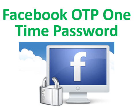 Facebook OTP One Time Password