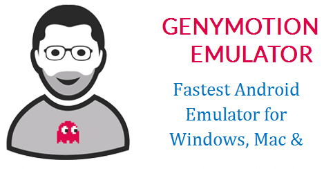 Fastest Android Emulator for Windows