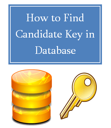 How to Find Candidate Key in Database Relation R