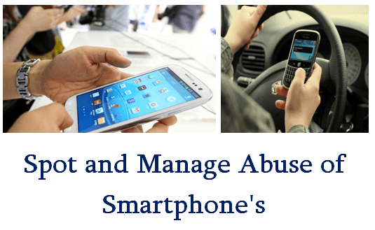 Abuse of Smartphone