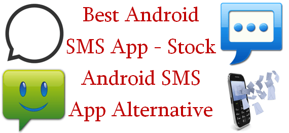 Best Android SMS App