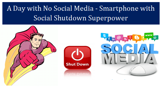 Smartphone with Social Shutdown Superpower