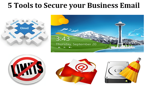 5 Tools to Secure your Business Email