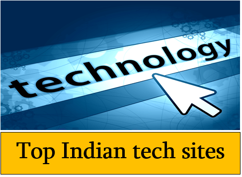 Top Indian tech sites