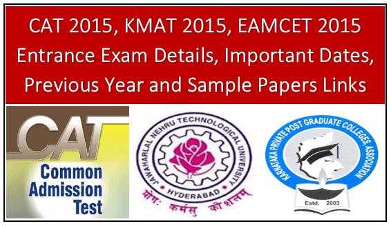 CAT 2015, KMAT 2015, EAMCET 2015