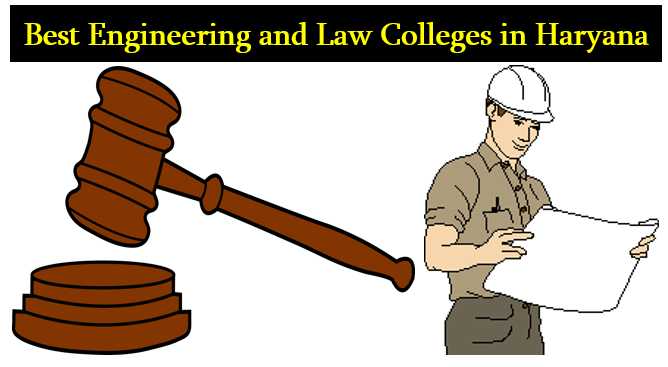 Best Engineering and Law Colleges in Haryana