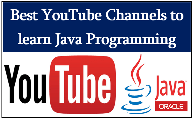 Best YouTube Channels to learn Java Programming