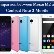 Comparison between Meizu M2 and Coolpad Note 3 Mobile