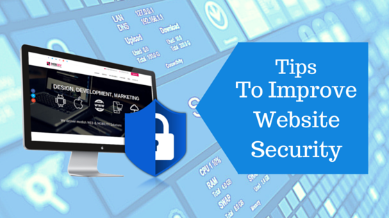 7 Tips To Improve Your Website Security