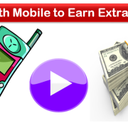 Play with Mobile to Earn Extra Money